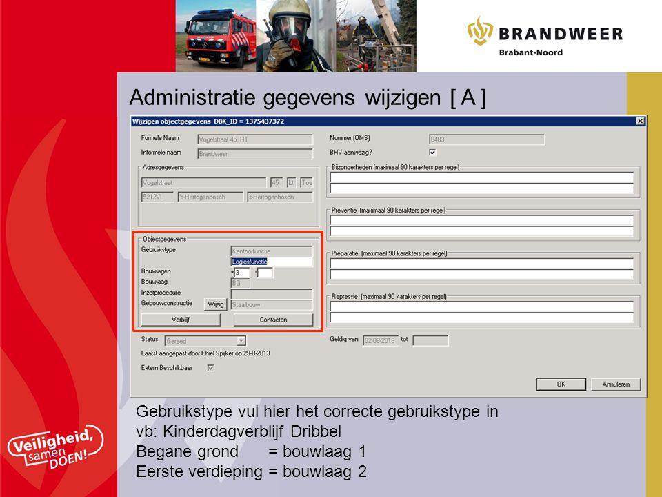 Administratie gegevens wijzigen [ A ]